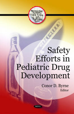 Safety Efforts in Pediatric Drug Development (Hardback)