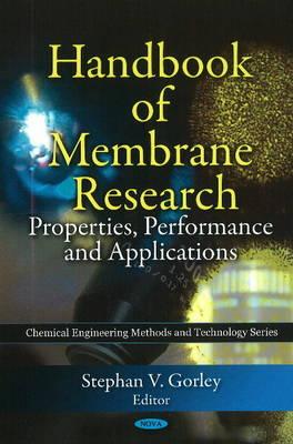 Handbook of Membrane Research: Properties, Performance & Applications (Hardback)