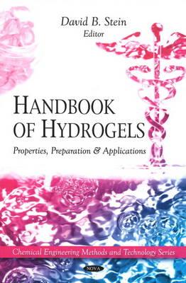 Handbook of Hydrogels: Properties, Preparation & Applications (Hardback)