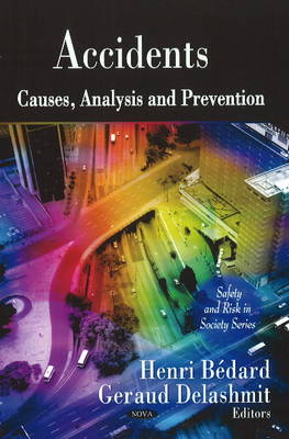 Accidents: Causes, Analysis & Prevention (Hardback)