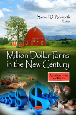 Million Dollar Farms in the New Century (Paperback)