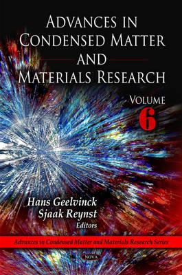 Advances in Condensed Matter & Materials Research: Volume 6 (Hardback)