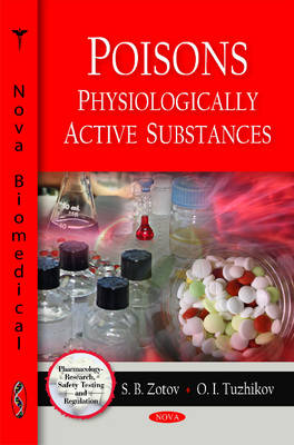 Poisons: Physiologically Active Substances (Hardback)