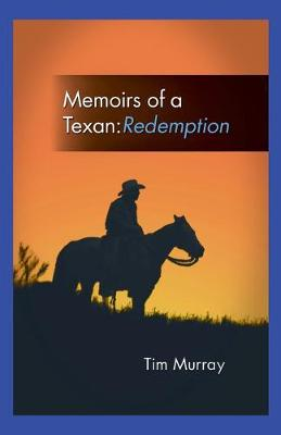 Memoirs of a Texan: Redemption (Paperback)