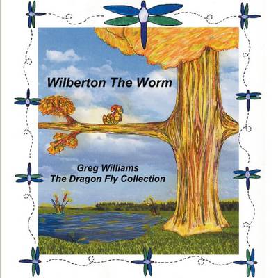 Wilberton the Worm (Paperback)