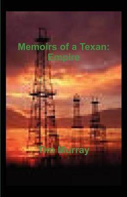 Memoirs of a Texan: Empire (Paperback)