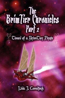 Times of a Brimtier Pirate: The Brimtier Chronicles Part 2 (Paperback)