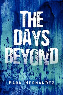 The Days Beyond (Paperback)