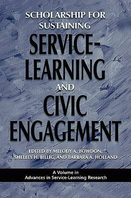 Scholarship for Sustaining Service-learning and Civic Engagement - Advances in Service-Learning Research (Paperback)