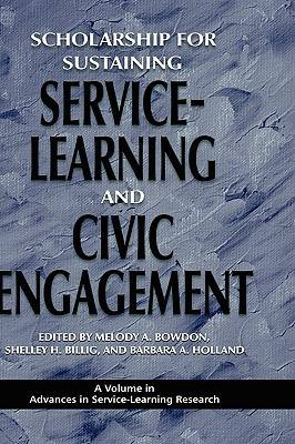 Scholarship for Sustaining Service-learning and Civic Engagement - Advances in Service-Learning Research (Hardback)
