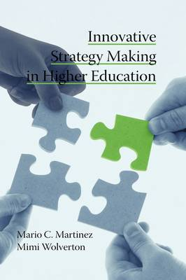 Innovative Strategy Making in Higher Education (Hardback)