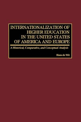 Internationalization of Higher Education in the United States of America and Europe (Paperback)