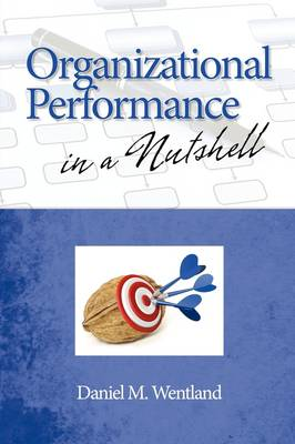 Organizational Performance in a Nutshell (Paperback)