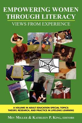 Empowering Women Through Literacy: Views from Experience (Paperback)