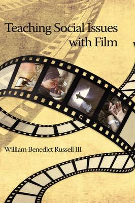 Teaching Social Issues with Film (Hardback)