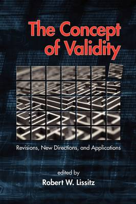 The Concept of Validity: Revisions, New Directions and Applications (Paperback)