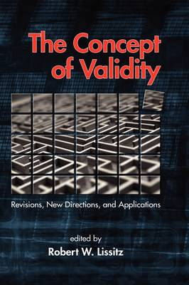 The Concept of Validity: Revisions, New Directions and Applications (Hardback)