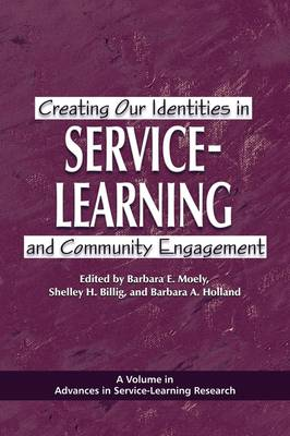 Creating Our Identities in Service-learning and Community Engagement (Paperback)