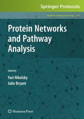 Protein Networks and Pathway Analysis - Methods in Molecular Biology 563 (Hardback)