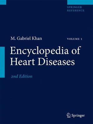 Encyclopedia of Heart Diseases - Encyclopedia of Heart Diseases (Hardback)