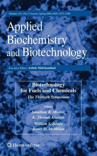 Biotechnology for Fuels and Chemicals - ABAB Symposium (Hardback)