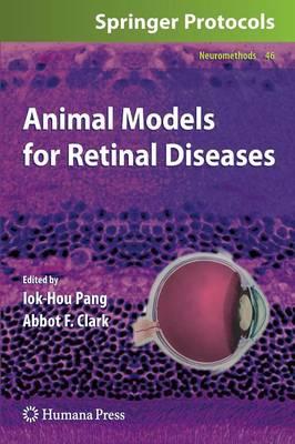 Animal Models for Retinal Diseases - Neuromethods 46 (Hardback)