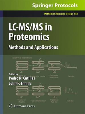 LC-MS/MS in Proteomics: Methods and Applications - Methods in Molecular Biology 658 (Hardback)