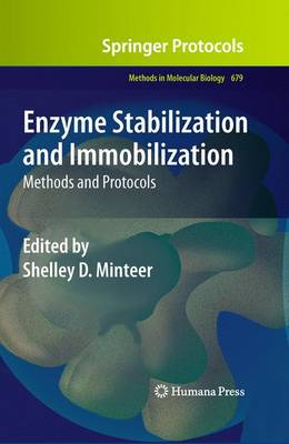 Enzyme Stabilization and Immobilization: Methods and Protocols - Methods in Molecular Biology 679 (Hardback)