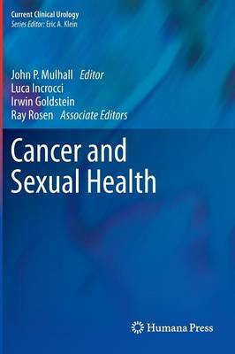Cancer and Sexual Health - Current Clinical Urology (Hardback)