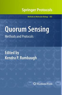 Quorum Sensing: Methods and Protocols - Methods in Molecular Biology 692 (Hardback)