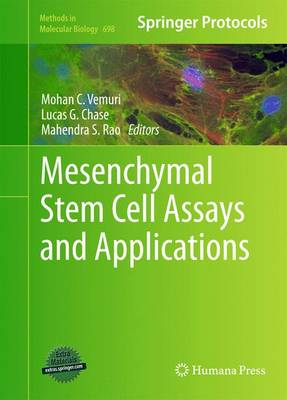 Mesenchymal Stem Cell Assays and Applications - Methods in Molecular Biology 698