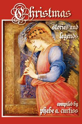 Christmas Stories and Legends (Hardback)