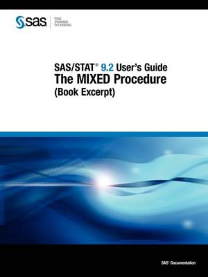 SAS/STAT 9.2 User's Guide: The MIXED Procedure (Book Excerpt) (Paperback)