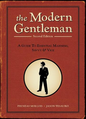 The Modern Gentleman, 2nd Edition (Paperback)