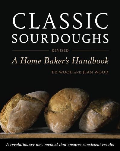 Classic Sourdoughs, Revised (Paperback)