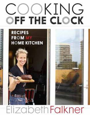 Cooking Off The Clock (Hardback)