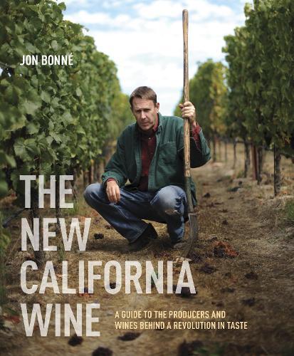 The New California Wine (Hardback)
