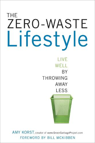 The Zero-Waste Lifestyle (Paperback)