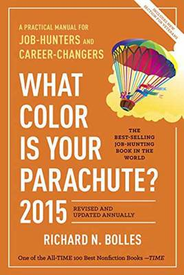 What Color Is Your Parachute? 2015 (Paperback)