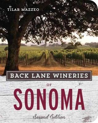 Back Lane Wineries Of Sonoma, Second Edition (Paperback)
