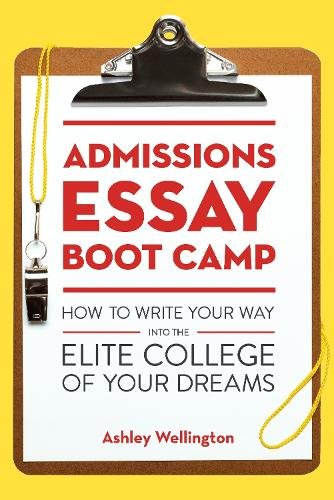 Admissions Essay Boot Camp (Paperback)