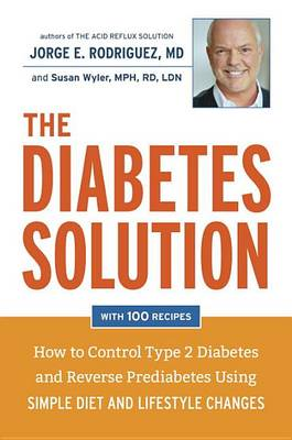 The Diabetes Solution (Hardback)