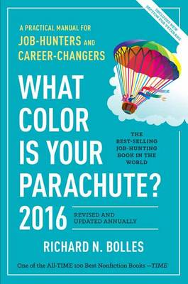 What Color Is Your Parachute? 2016 (Paperback)