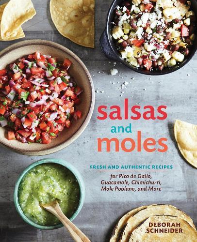 Salsas And Moles (Hardback)