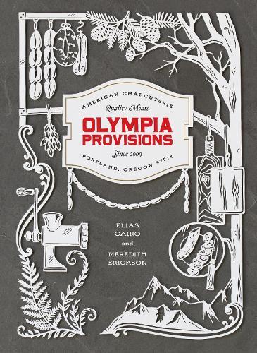Olympia Provisions (Hardback)
