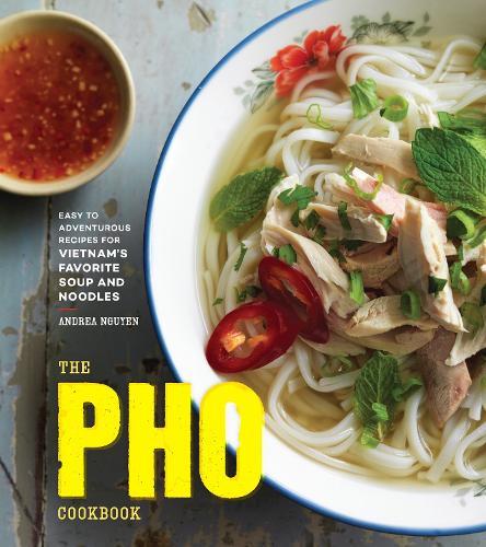 The Pho Cookbook (Hardback)