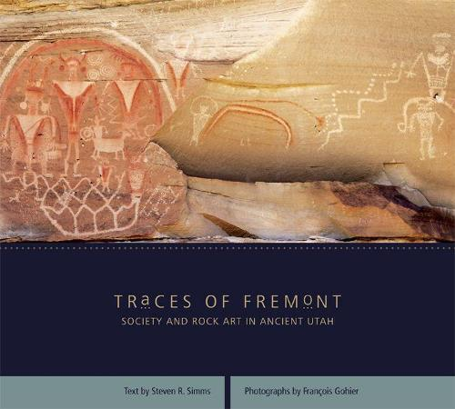 Traces of Fremont: Society and Rock Art in Ancient Utah (Paperback)