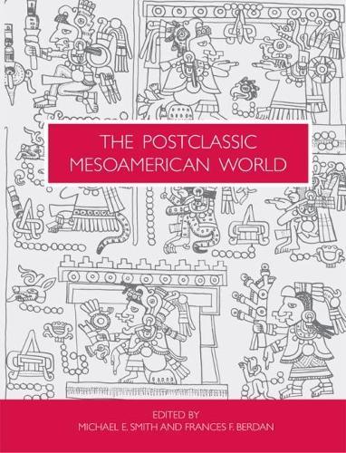 The Postclassic Mesoamerican World (Paperback)