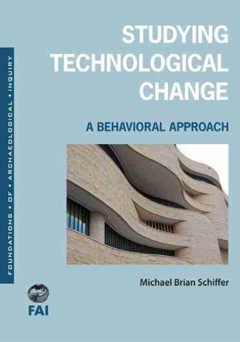 Studying Technological Change: A Behavioral Approach (Paperback)