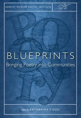 Blueprints: Bringing Poetry into Communities (Paperback)
